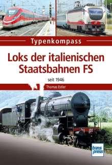 Thomas Estler: Loks der italienischen Staatsbahnen FS, Buch