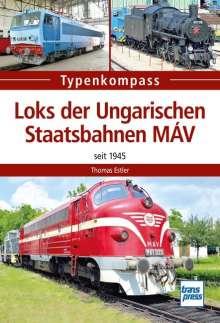 Thomas Estler: Loks der Ungarischen Staatsbahnen MÁV, Buch