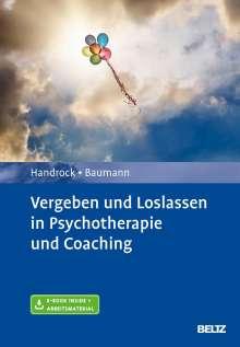 Anke Handrock: Vergeben und Loslassen in Psychotherapie und Coaching, 1 Buch und 1 Diverse