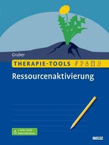 Tina Gruber: Therapie-Tools Ressourcenaktivierung, 1 Buch und 1 Diverse