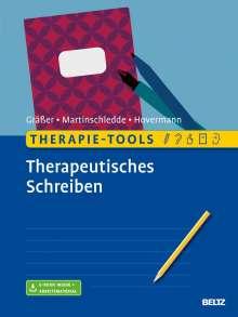Melanie Gräßer: Therapie-Tools Therapeutisches Schreiben, 1 Buch und 1 Diverse