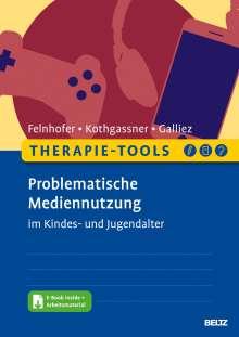 Anna Felnhofer: Therapie-Tools Problematische Mediennutzung im Kindes- und Jugendalter, 1 Buch und 1 Diverse
