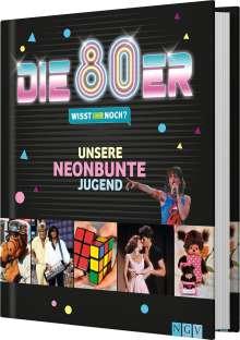 Katrin Höller: Die 80er! Wisst ihr noch?, Buch