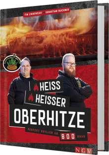 Tim Ziegeweidt: Sauerländer BBCrew - Heiß, heißer, Oberhitze, Buch