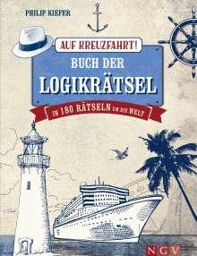 Philip Kiefer: Auf Kreuzfahrt! Buch der Logikrätsel, Buch