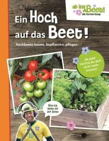 Christina Pöppelmann: Ein Hoch auf das Beet! - ab ins Beet! die Garten-Soap, Buch