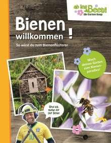 Maria Kornkamp: Bienen willkommen! - ab ins Beet! die Garten-Soap, Buch