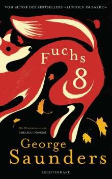 George Saunders: Fuchs 8, Buch