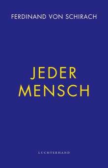 Ferdinand von Schirach: Jeder Mensch, Buch