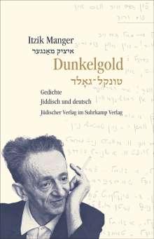 Itzik Manger: Dunkelgold, Buch