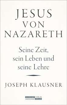 Joseph Klausner: Jesus von Nazareth, Buch