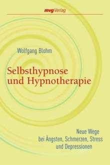 Wolfgang Blohm: Selbsthypnose und Hypnotherapie, Buch
