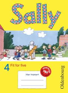 Jasmin Brune: Sally 4. Schuljahr. Übungsheft Fit for five. Zu allen Ausgaben (Neubearbeitung und Bisherige Ausgaben). Englisch ab Klasse 1 und 3, Buch