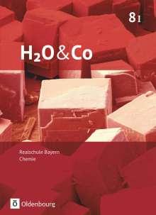 Christian Eiblmeier: H2O & Co: 8. Schuljahr - Wahlpflichtfächergruppe I - Schülerbuch, Buch