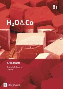Barbara Hank: H2O & Co 8. Schuljahr - Wahlpflichtfächergruppe I - Arbeitsheft mit Lösungen. Neubearbeitung, Buch