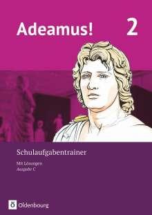 Adeamus! - Ausgabe C - Latein als 2. Fremdsprache Band 2 - Schulaufgabentrainer mit Lösungsbeileger, Buch