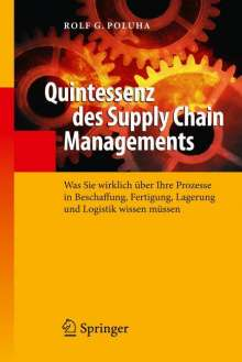 Rolf G. Poluha: Quintessenz des Supply Chain Managements, Buch