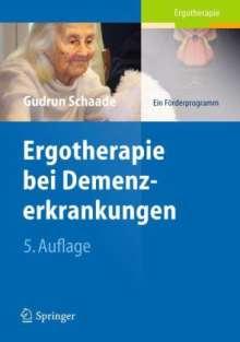 Gudrun Schaade: Ergotherapie bei Demenzerkrankungen, Buch