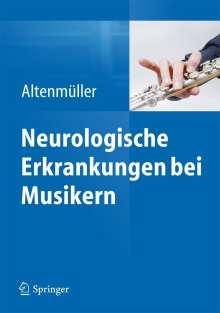Eckart Altenmüller: Neurologische Erkrankungen bei Musikern, Buch
