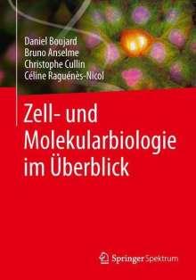 Daniel Boujard: Zell- und Molekularbiologie im Überblick, Buch