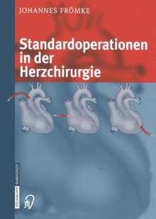 Johannes Frömke: Standardoperationen in der Herzchirurgie, Buch