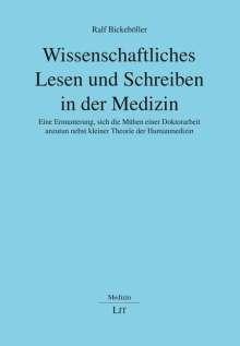 Ralf Bickeböller: Wissenschaftliches Lesen und Schreiben in der Medizin, Buch