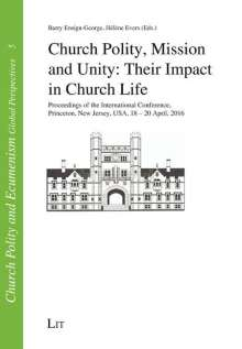 Church Polity, Mission and Unity: Their Impact in Church Life, Buch