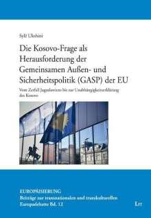 Syle Ukshini: Die Kosovo-Frage als Herausforderung der Gemeinsamen Außen- und Sicherheitspolitik (GASP) der EU, Buch