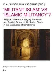 'Militant Islam' vs. 'Islamic Militancy'?, Buch