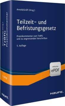 Manfred Arnold: Teilzeit- und Befristungsgesetz, Buch