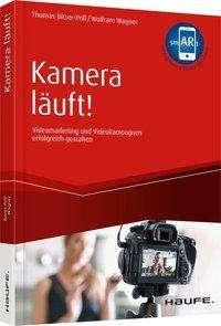 Thomas Bitzer-Prill: Kamera läuft! - inkl. Augmented-Reality-App, Buch