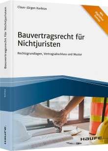 Claus-Jürgen Korbion: Bauvertragsrecht für Nichtjuristen, Buch
