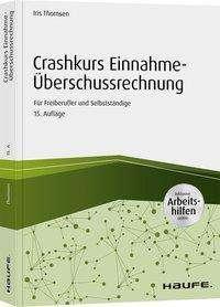 Iris Thomsen: Crashkurs Einnahme-Überschussrechnung - inkl. Arbeitshilfen online, Buch