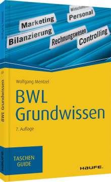 Wolfgang Mentzel: BWL Grundwissen, Buch