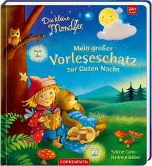 Sabine Cuno: Die kleine Mondfee: Mein großer Vorleseschatz zur Guten Nacht, Buch