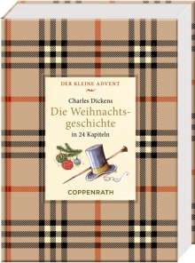 Charles Dickens: Kleine Klassiker - Der kleine Advent - Charles Dickens - Die Weihnachtsgeschichte, Buch