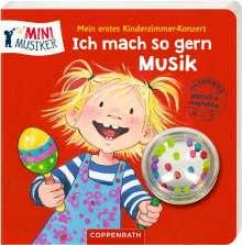 Mein erstes Kinderzimmer-Konzert: Ich mach so gern Musik, Buch