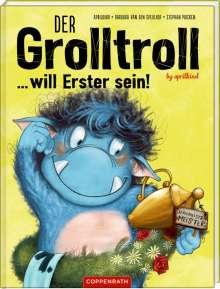 Barbara van den Speulhof: Der Grolltroll ... will Erster sein! (Bd. 3), Buch