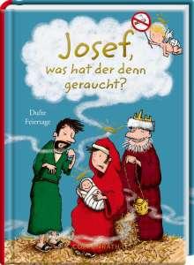 Josef, was hat der denn geraucht?, Buch