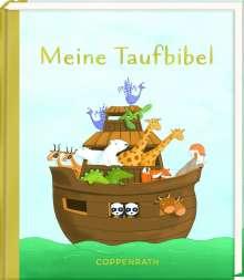 Karine-Marie Amoit: Geschenkbuch - Meine Taufbibel, Buch