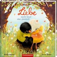 Rüdiger Bertram: Liebe macht blind - aber glücklich!, Buch