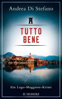 Andrea Di Stefano: Tutto Bene - Ein Lago-Maggiore-Krimi, Buch