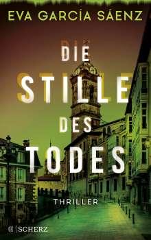 Eva García Sáenz: Die Stille des Todes, Buch