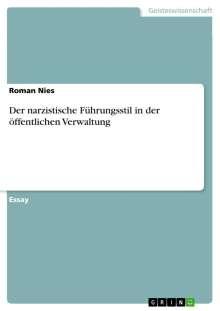 Roman Nies: Der narzistische Führungsstil in der öffentlichen Verwaltung, Buch