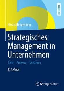 Harald Hungenberg: Strategisches Management in Unternehmen, Buch
