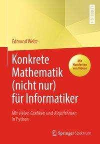 Edmund Weitz: Konkrete Mathematik (nicht nur) für Informatiker, Buch