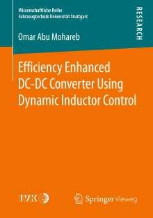 Omar Abu Mohareb: Efficiency Enhanced DC-DC Converter Using Dynamic Inductor Control, Buch