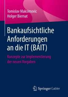 Tomislav Maksimovic: Bankaufsichtliche Anforderungen an die IT (BAIT), Buch