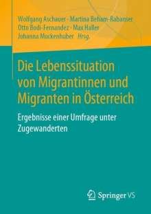 Die Lebenssituation von Migrantinnen und Migranten in Österreich, Buch