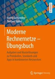 Dietbert Gütter: Moderne Rechnernetze - Übungsbuch, Buch